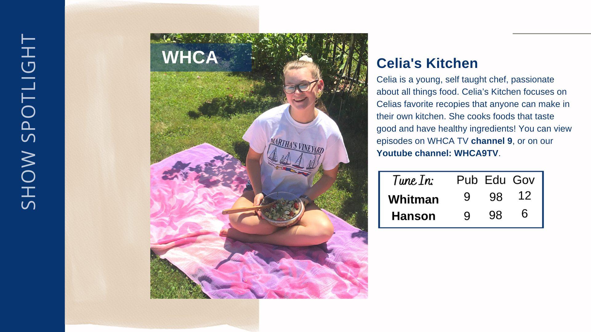 Show Highlight - Celia's Kitchen